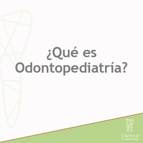 ¿Qué es Odontopediatría? ¡A Cepillarse los Dientes, Niños!